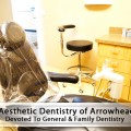 Aesthetic Dentistry of Arrowhead is Devoted To Family and General Dentistry in Glendale