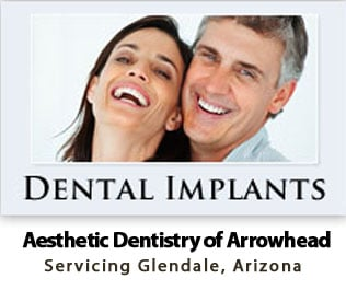 Providing Glendale Arizona with Expert Dental Implant Services