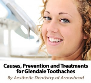 Find Out How To Prevent Toothaches in Glendale, Arizona