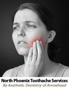 North Phoenix Toothache Treatments by Aesthetic Dentistry of Arrowhead
