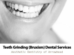 Teeth Grinding Services by dentist Dr. Greg Ceyhan