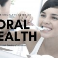 your complete guide to oral health