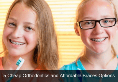 5 cheap orthodontics and affordable braces options