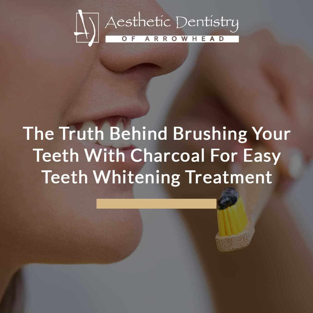 The Truth Behind Brushing Your Teeth With Charcoal For Easy Teeth Whitening Treatment